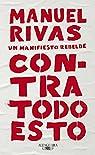 Contra todo esto par Rivas