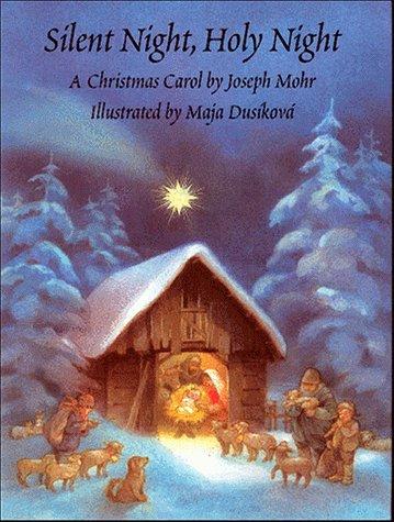 Silent night, holy night : a Christmas carol