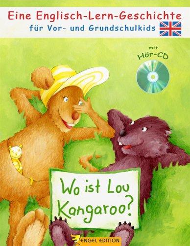 Wo ist Lou Kangaroo?: Eine Englisch-Lern-Geschichte