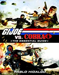 G.I. Joe vs. Cobra: The Essential Guide 1982-2008