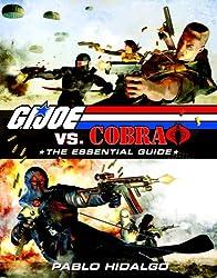 G.I. Joe vs. Cobra: The Essential Guide