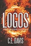 Logos: The final episode to Poseidon's Grotto and The Flux (English Edition)