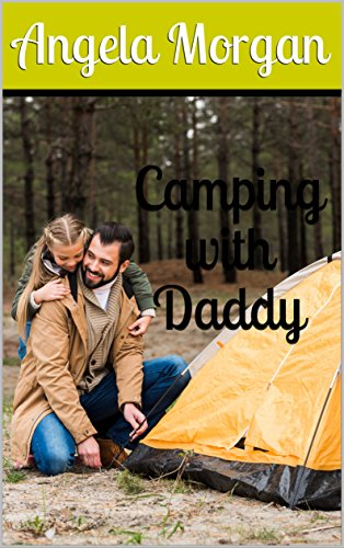 Camping with Daddy (English Edition)