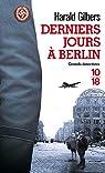 Derniers jours à Berlin par Gilbers
