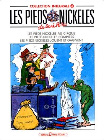 Les Pieds Nickelés, tome 4 : L'Intégrale (Les Pieds Nickelés pompiers ; Les Pieds Nickelés jouent et gagnent)