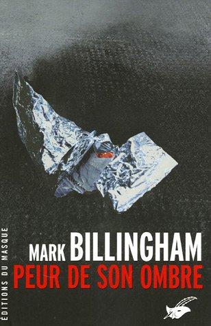Peur de son ombre par Mark Billingham