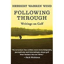 Following Through: Writings on Golf