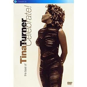 The Best Of Tina Turner - Celebrate! [DVD] [2006]