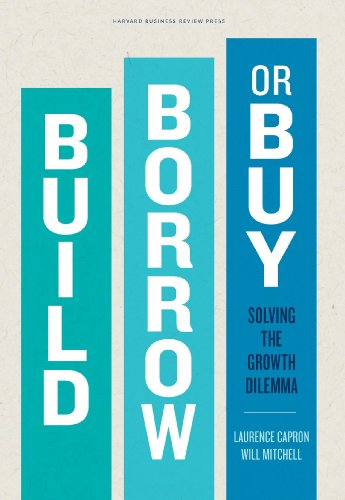 Download build borrow or buy solving the growth dilemma by download build borrow or buy solving the growth dilemma by laurence capronwill mitchell pdf fandeluxe Images