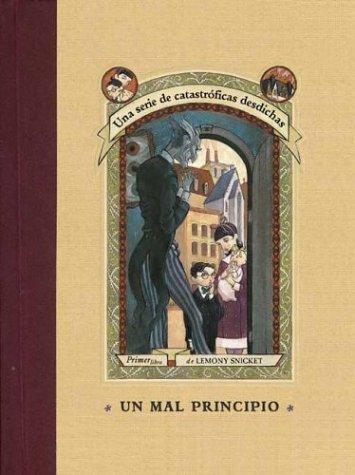 Un Mal Principio / A Bad Beginning (Series Of Unfortunate Events)