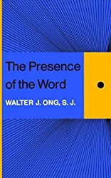 The Presence of the Word (The Terry Lectures)