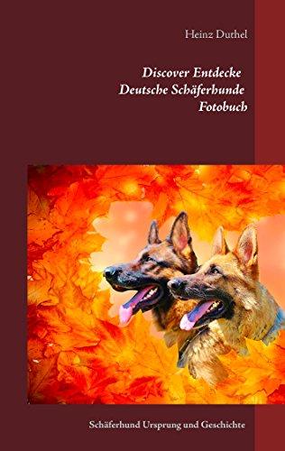 discover-entdecke-deutsche-schferhunde-fotobuch-schferhund-ursprung-und-geschichte