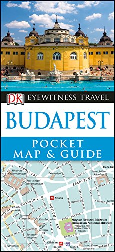 Budapest Pocket Map and Guide (DK Eyewitness Travel Guide)
