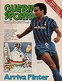 Scarica Libro Guerin Sportivo 2 Gennaio 1983 con Poster Salvatore Bagni Inter (PDF,EPUB,MOBI) Online Italiano Gratis