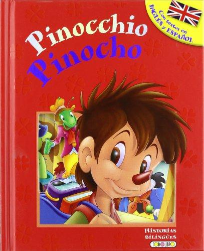 Pinocho - Pinocchio (Historias bilingües) por Equipo Todolibro