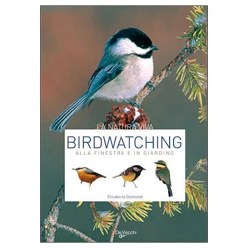 Birdwatching. Alla Finestra E In Giardino