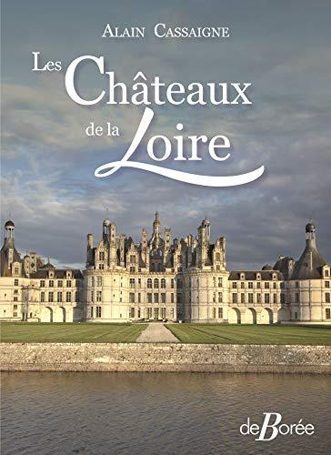 Les châteaux de la Loire par  (Broché - Mar 21, 2019)