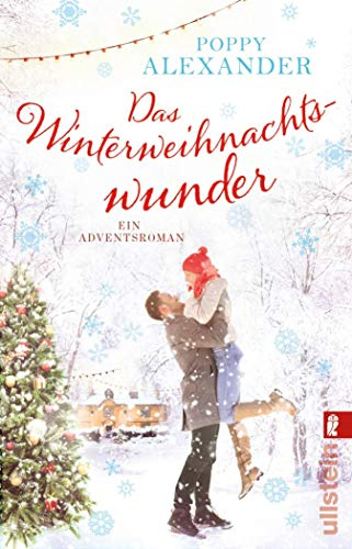 Das Winterweihnachtswunder: Ein Adventsroman