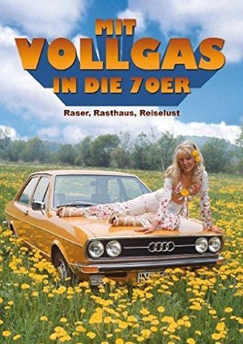 Mit Vollgas in die 70er - Raser, Rasthaus, Reiselust!
