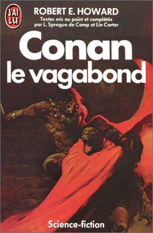 Conan, Tome 4 : Conan le vagabond