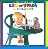 Léo et Popi au restaurant / Claire Clément, illustrateur Helen Oxenbury   Clément, Claire (1955-....). Auteur