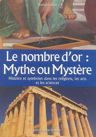 Le nombre d'or : Mythe ou mystère ? par Hannah Gabriel