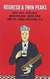 Regreso a Twin Peaks par David Lynch