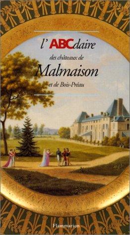 Descargar Libro L'ABCdaire des châteaux de Malmaison et de Bois-Préau de Bernard Chevallier