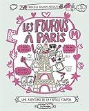 Les Foufous, Tome 4 : Les Foufous à Paris