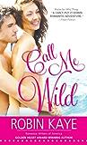 Call Me Wild (Wild Thing)