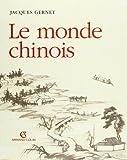 Le monde chinois - Armand Colin - 20/11/1999