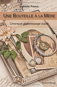 Une bouteille à la mère par Isabelle Piraux