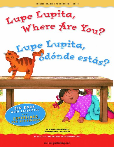 Lupe Lupita, Where Are You?/Lupe Lupita, Donde Estas? (English - Spanish Foundations Series) por Gladys Rosa-Mendoza