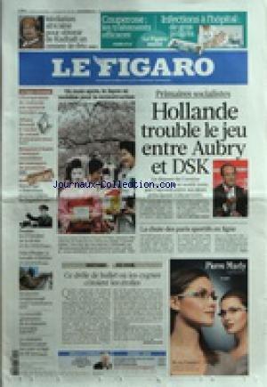 FIGARO (LE) [No 20742] du 11/04/2011 - PRIMAIRES SOCIALISTES / HOLLANDE TROUBLE LE JEU ENTRE AUBRY ET STRAUSS-KAHN - LA CHUTE DES PARIS SPORTIFS EN LIGNE - LE JAPON SE MOBILISE POUR LA RECONSTRUCTION - MEDIATION AFRICAINE POUR OBTENIR DE KADHAFI UN CESSEZ-LE-FEU - SIDNEY LUMET EST MORT - SOUPCONS D'ESPIONNAGE CHEZ TURBOMECA - COTE D'IVOIRE / LA BATAILLE D'ABIDJAN SE POURSUIT - REPORTAGE A BAIKONOUR - DANS LA MAISON DE GAGARINE