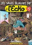 Les sales blagues de l'Echo : Tome 3