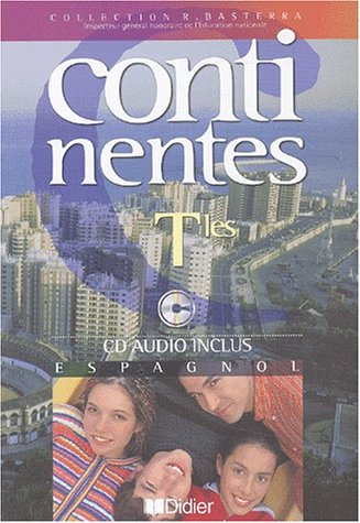 Continentes : Espagnol, terminale (1 livre + 1 CD audio)