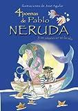 4 Poemas De Pablo Neruda Y Un Ama (Poetas para todos)