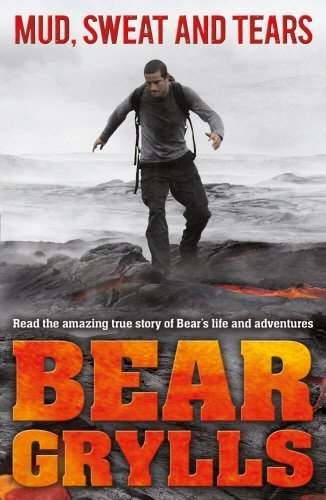 Mud, Sweat and Tears Junior Edition by Bear Grylls (2012-05-24)