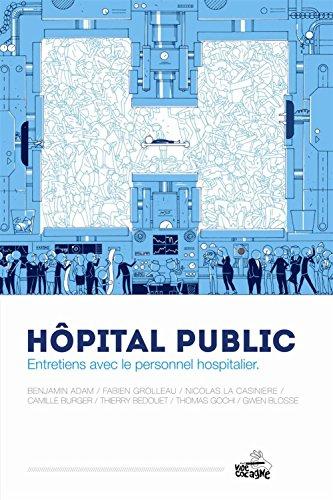 Hôpital public : Entretiens avec le personnel hospitalier