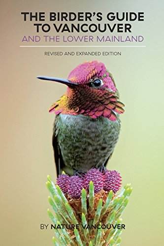 the-birders-guide-to-vancouver-and-the-lower-mainland-revised-and-expanded-edition