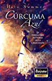 Cúrcuma Azul - La verdadera historia de La Cenicienta