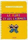 """Afficher """"Le rire et les larmes"""""""
