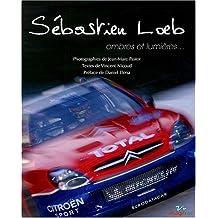 Sébastien Loeb, ombres et lumière