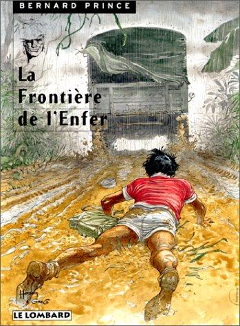 Bernard Prince, tome 3 : La Frontière de l'enfer