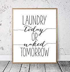 Scott397House Wood Framed Sign Printable Art Laundry Today Or Naked Tomorrow Sign Laundry Room Print Print Funny Black and White Print Laundry Room Sign Teen Room Decor 16x20 Inch