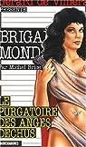 Brigade mondaine, tome 229 : Le purgatoire des anges déchus par Brice