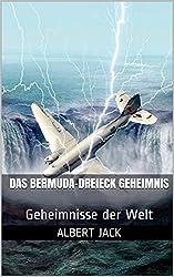 Das Bermuda-Dreieck Geheimnis: Geheimnisse der Welt