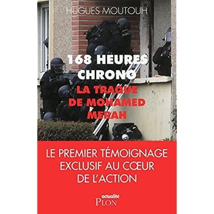 168 heures chrono: la traque de Mohamed Merah (Actualité)