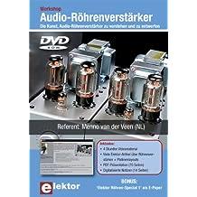 Workshop Audio-Röhrenverstärker