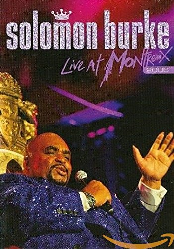 Solomon Burke - Live at Montreux 2006